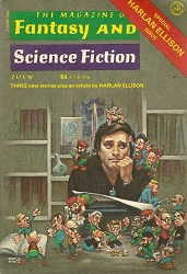 THe Magazine of Fantasy and Science Fiction, July 1977 - Special Harlan Ellison Issue