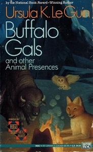 Ursula K. Le Guin Buffalo Gals